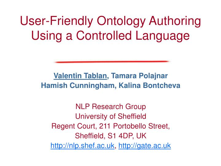 User-Friendly Ontology Authoring Using a Controlled Language