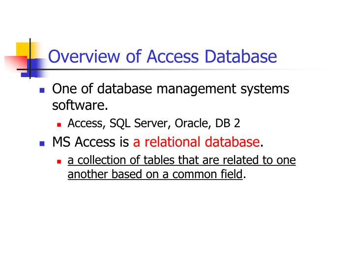 Overview of Access Database