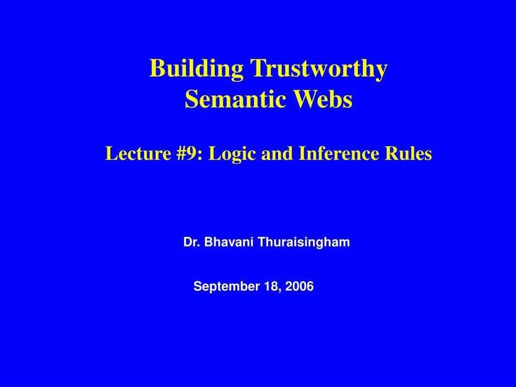 Building Trustworthy