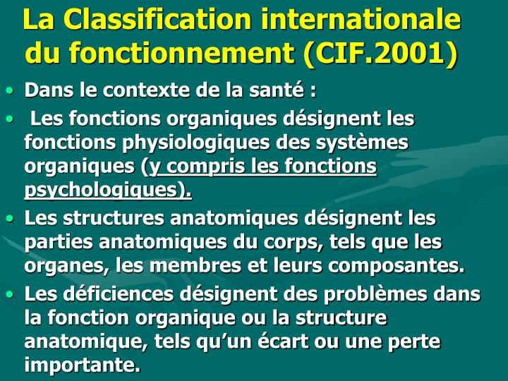 La Classification internationale du fonctionnement (CIF.2001)