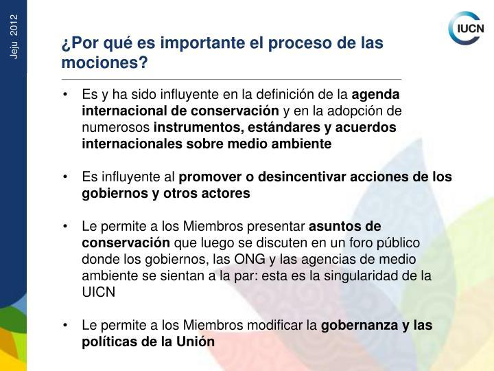 ¿Por qué es importante el proceso de las mociones?
