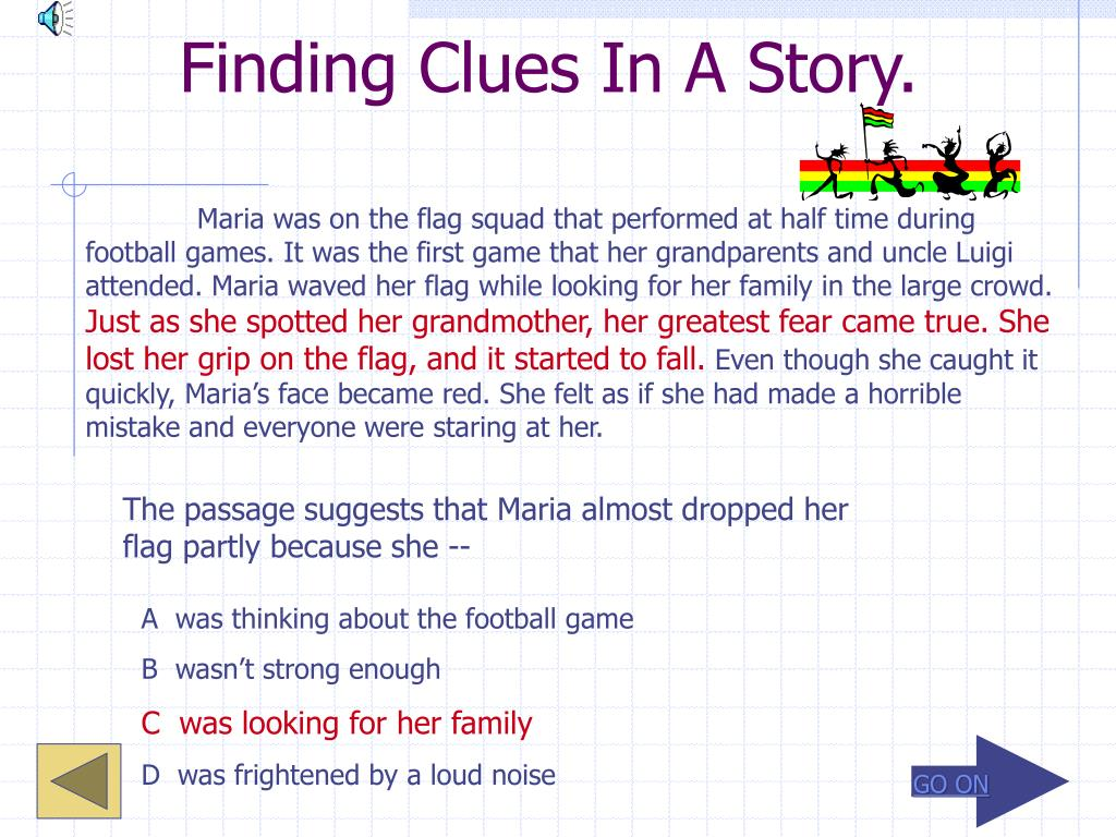 Finding Clues In A Story.