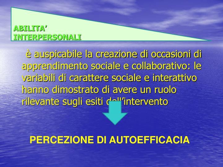 ABILITA' INTERPERSONALI