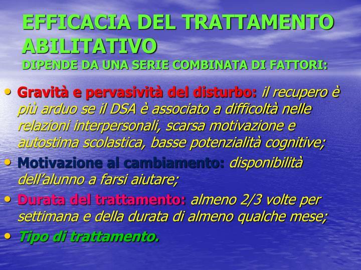 EFFICACIA DEL TRATTAMENTO ABILITATIVO