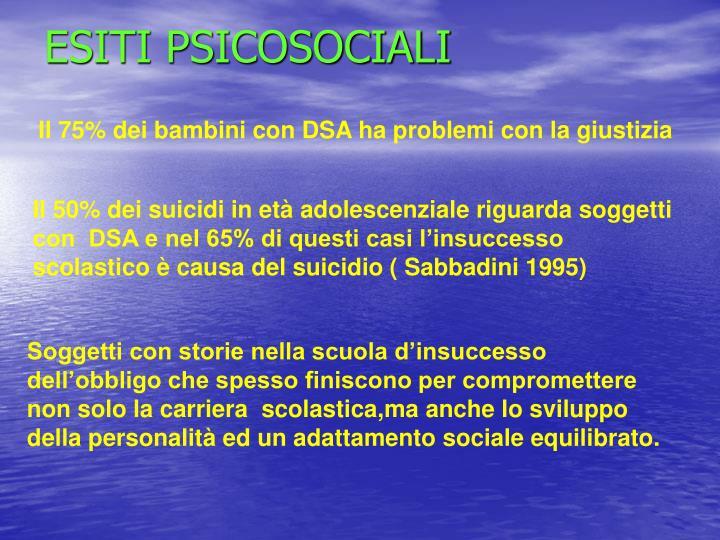 ESITI PSICOSOCIALI