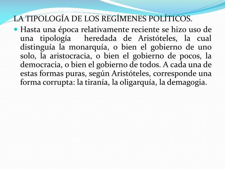 LA TIPOLOGÍA DE LOS REGÍMENES POLÍTICOS.
