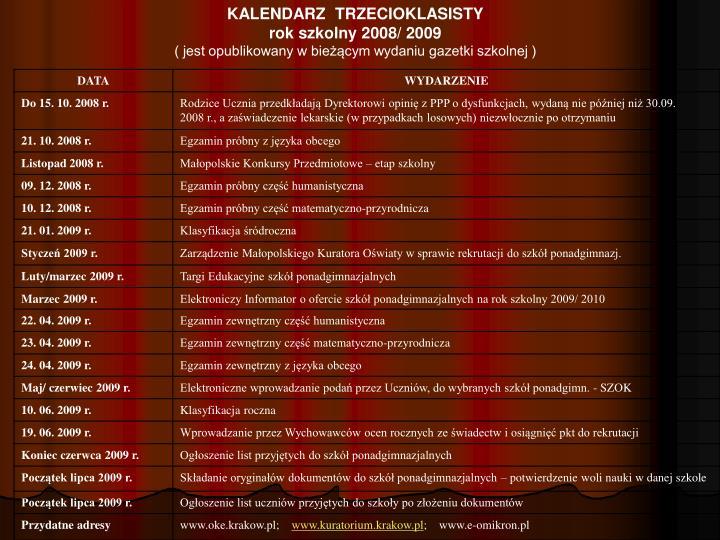 KALENDARZ  TRZECIOKLASISTY