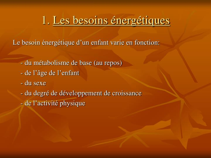 1 les besoins nerg tiques