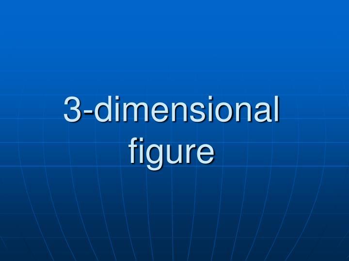 3-dimensional figure