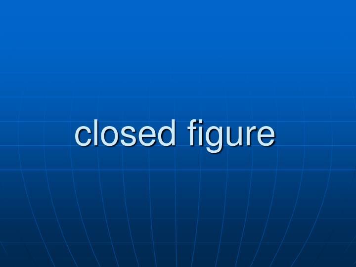 closed figure