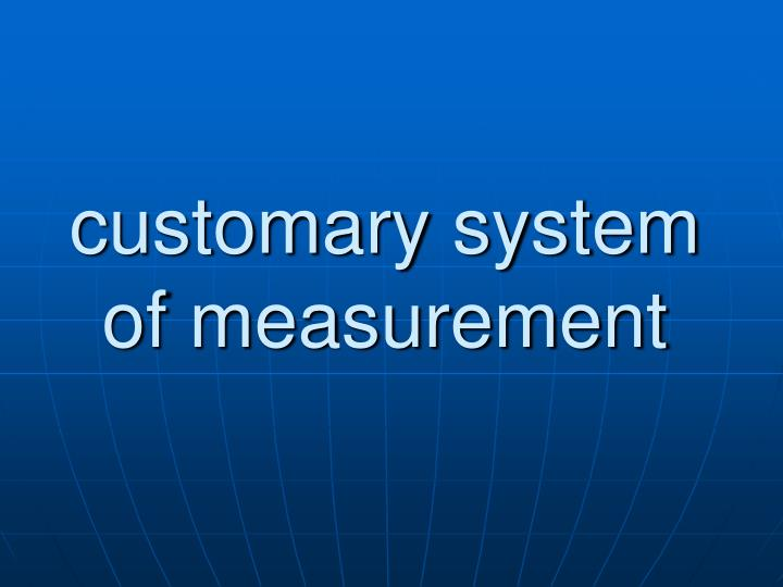 customary system of measurement