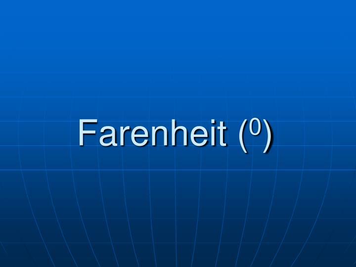 Farenheit (