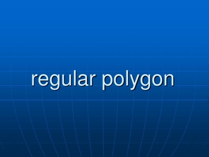 regular polygon