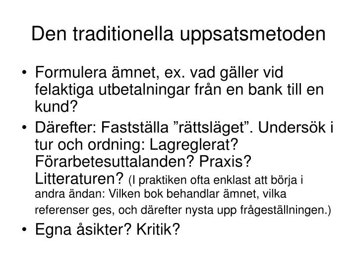 Den traditionella uppsatsmetoden
