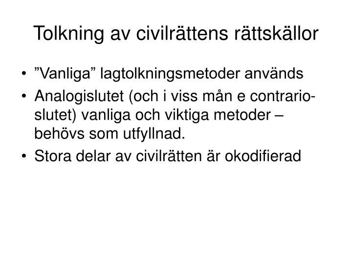 Tolkning av civilrättens rättskällor