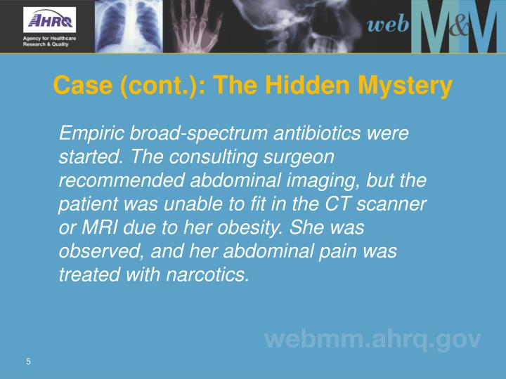 Case (cont.): The Hidden Mystery