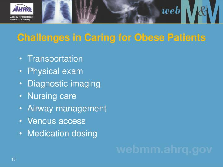 Challenges in Caring for Obese Patients