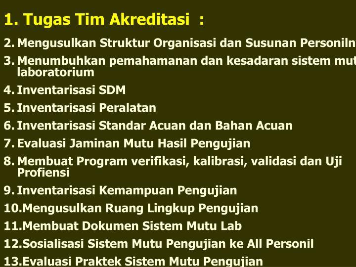 Tugas Tim Akreditasi  :