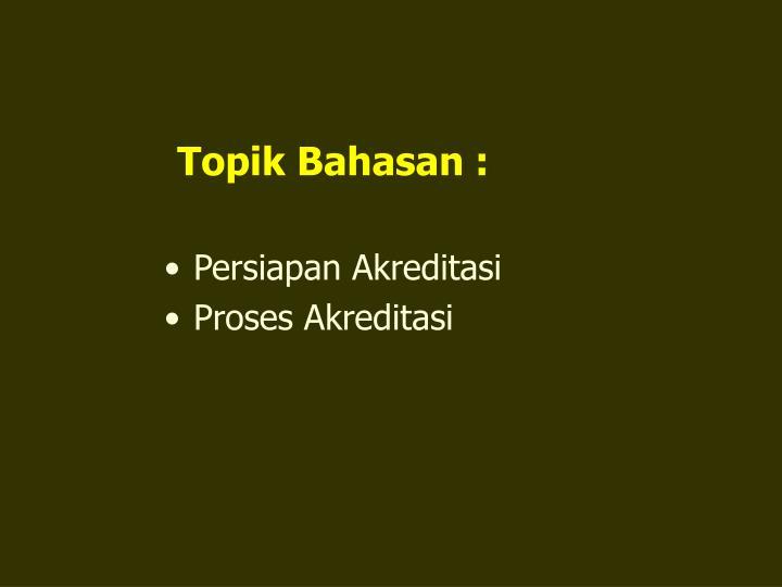 Topik Bahasan :