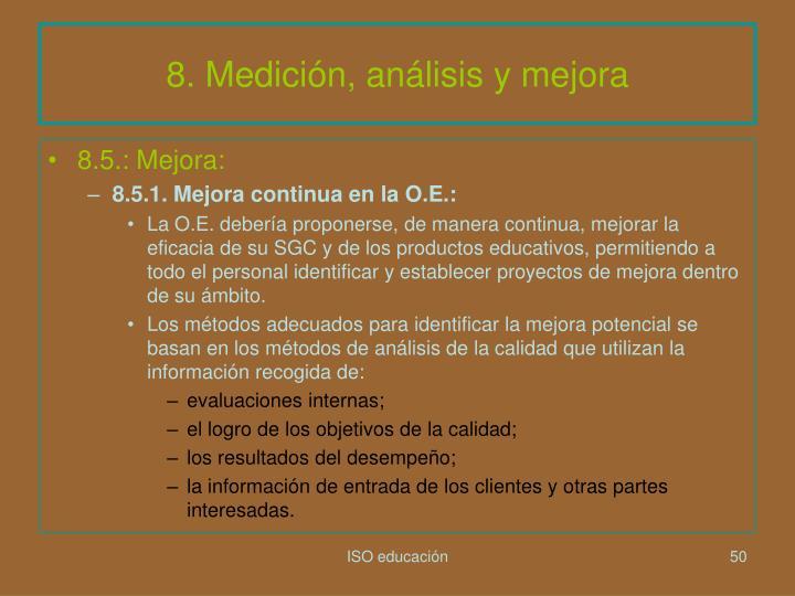8. Medición, análisis y mejora