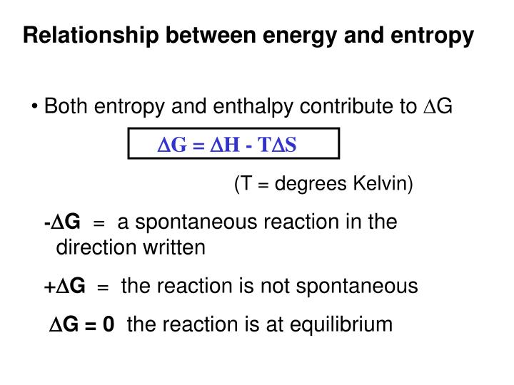 Both entropy and enthalpy contribute to