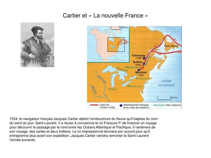 Cartier et «La nouvelle France»