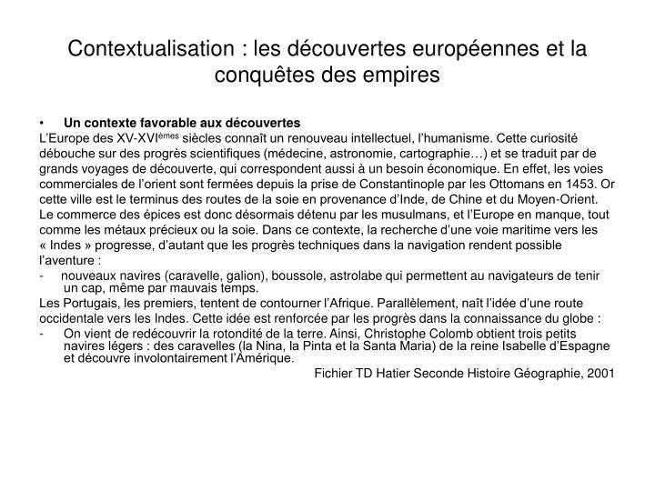 Contextualisation : les découvertes européennes et la conquêtes des empires