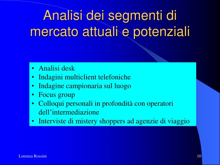Analisi dei segmenti di mercato attuali e potenziali