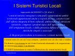 i sistemi turistici locali legge quadro del 29 03 2001 n 135 all art 5
