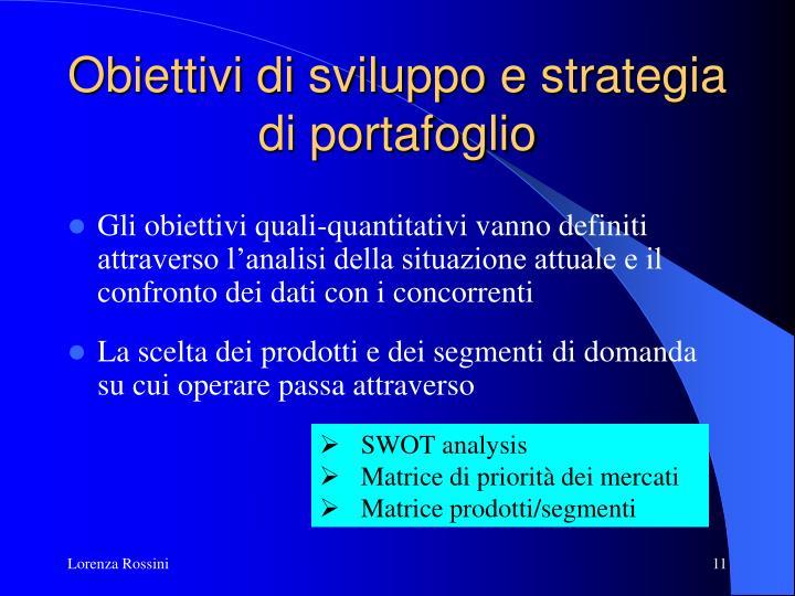 Obiettivi di sviluppo e strategia di portafoglio