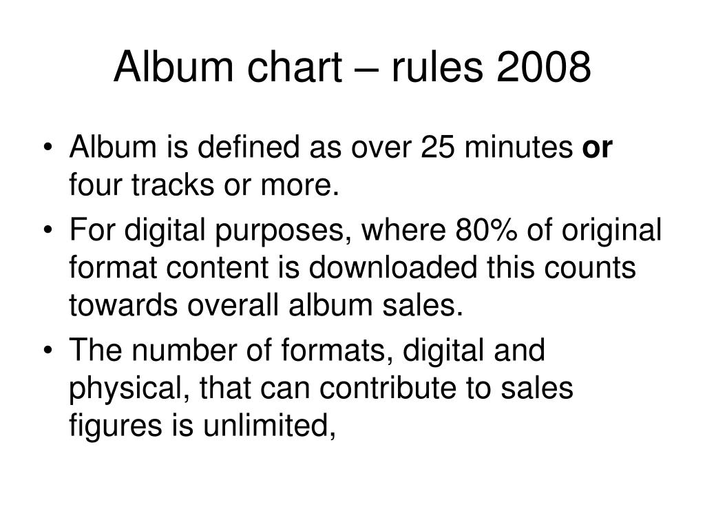 Album chart – rules 2008