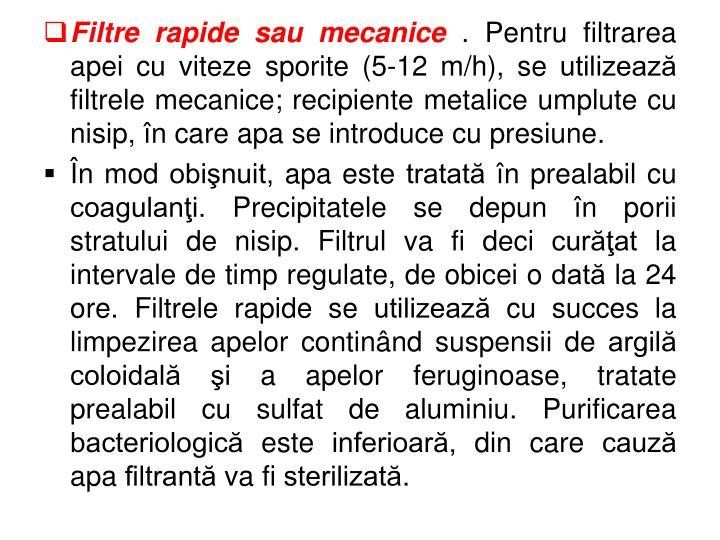 Filtre rapide sau mecanice