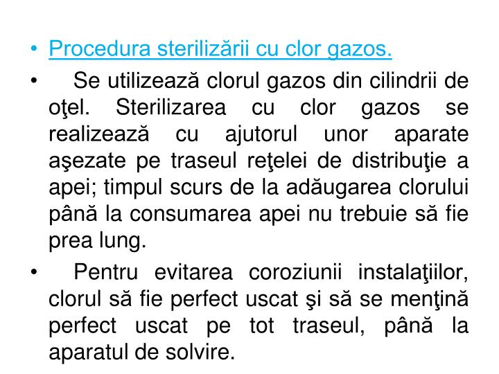 Procedura sterilizării cu clor gazos.