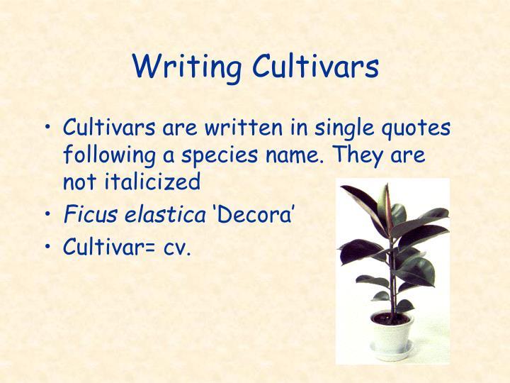 Writing Cultivars
