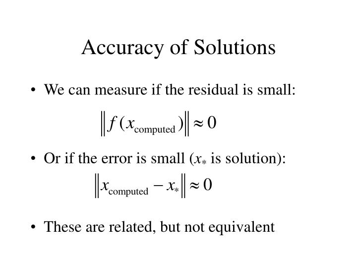 Accuracy of Solutions