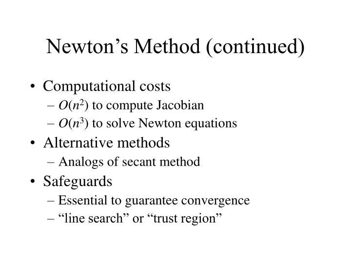 Newton's Method (continued)