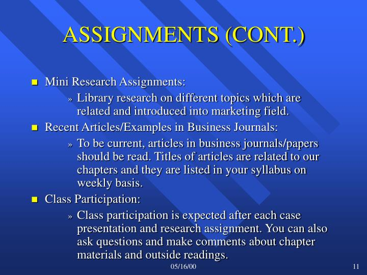 ASSIGNMENTS (CONT.)