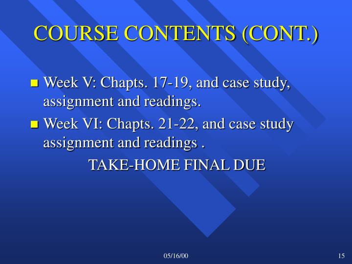 COURSE CONTENTS (CONT.)