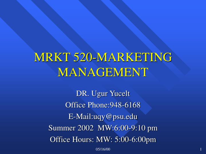 MRKT 520-MARKETING MANAGEMENT