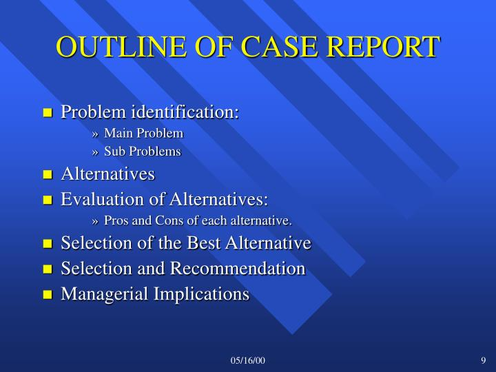 OUTLINE OF CASE REPORT