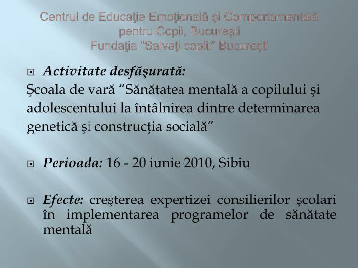 Centrul de Educaţie Emoţională şi Comportamentală pentru Copii, Bucureşti