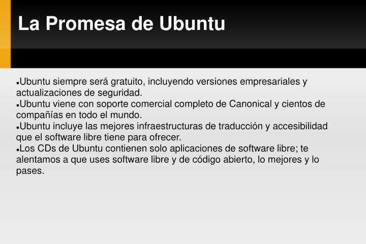 Ubuntu siempre será gratuito, incluyendo versiones empresariales y