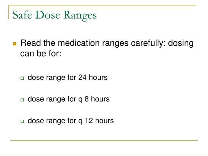 Safe Dose Ranges