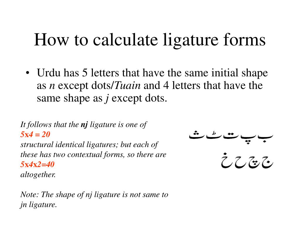 How to calculate ligature forms