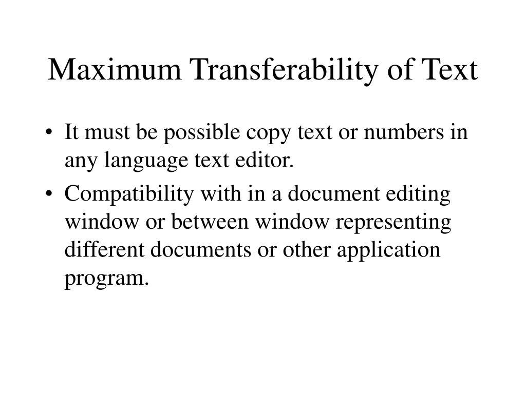 Maximum Transferability of Text