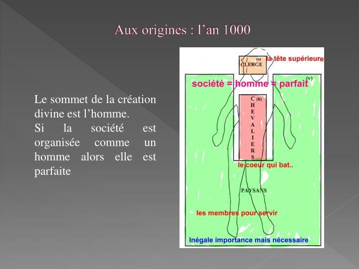 Aux origines : l'an 1000