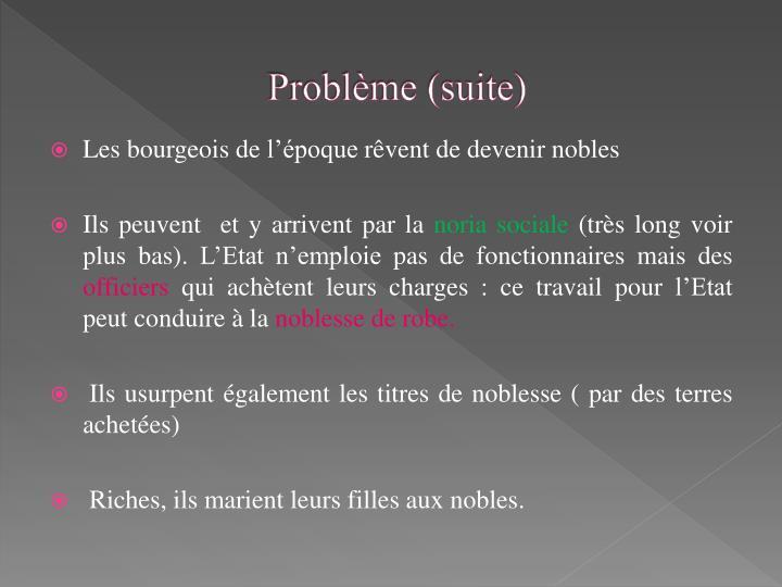 Problème (suite)
