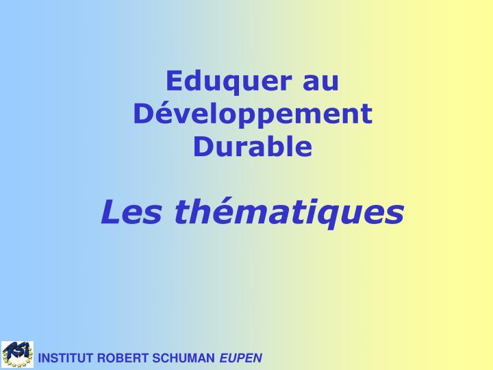 Eduquer au