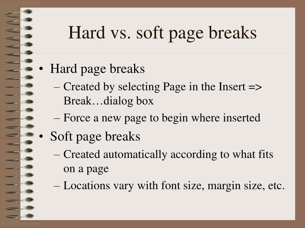 Hard vs. soft page breaks