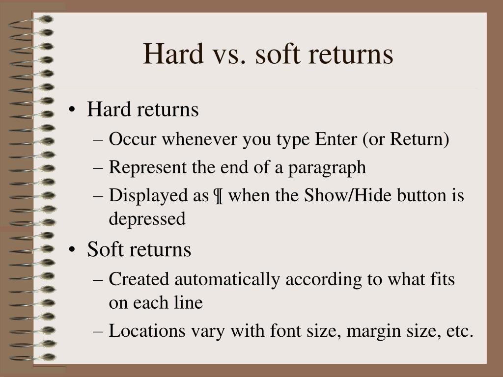 Hard vs. soft returns